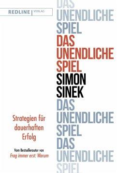 Das unendliche Spiel (eBook, PDF) - Sinek, Simon