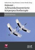 Hakomi - Achtsamkeitszentrierte Körperpsychotherapie (eBook, ePUB)