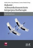 Hakomi - Achtsamkeitszentrierte Körperpsychotherapie (eBook, PDF)