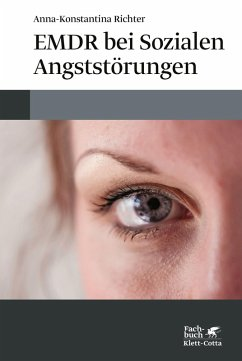 EMDR bei Sozialen Angststörungen (eBook, PDF) - Richter, Anna-Konstantina