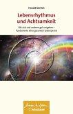 Lebensrhythmus und Achtsamkeit (eBook, ePUB)