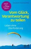 Vom Glück, Verantwortung zu teilen (eBook, ePUB)