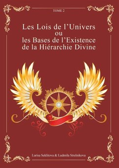 Les Lois de l'Univers ou les Bases de l'existence de la hiérarchie Divine tome 2 (eBook, ePUB)
