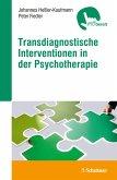 Transdiagnostische Interventionen in der Psychotherapie (eBook, PDF)