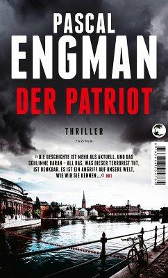 Der Patriot (eBook, ePUB) - Engman, Pascal