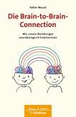 Die Brain-to-Brain-Connection (eBook, ePUB)