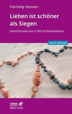 Lieben ist schöner als Siegen (eBook, ePUB) - Hansen, Hartwig