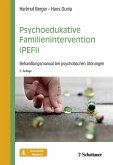 Psychoedukative Familienintervention (PEFI) (eBook, ePUB)