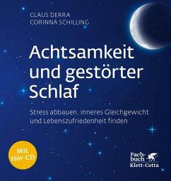 Achtsamkeit und gestörter Schlaf (eBook, ePUB) - Derra, Claus; Schilling, Corinna