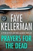 Prayers for the Dead (Peter Decker and Rina Lazarus Series, Book 9) (eBook, ePUB)