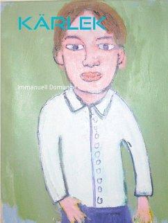 Kärlek (eBook, ePUB) - Domunge, Immanuell