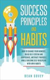 Success Principles and Habits: How to change your Mindset, build Self Esteem and Confidence, Motivate Yourself, while building Self-Discipline with Mini Habits (eBook, ePUB)