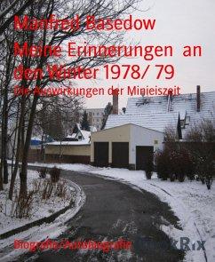 Meine Erinnerungen an den Winter 1978/ 79