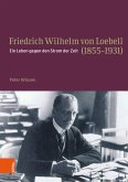 Friedrich Wilhelm von Loebell (1855-1931) (eBook, PDF)