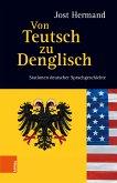 Von Teutsch zu Denglisch (eBook, PDF)