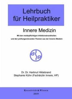 Lehrbuch für Heilpraktiker Innere Medizin - Hildebrand, Hartmut