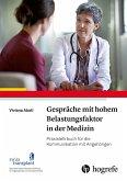 Gespräche mit hohem Belastungsfaktor in der Medizin (eBook, ePUB)