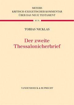 Der Zweite Thessalonicherbrief (eBook, PDF) - Nicklas, Tobias