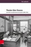 Theater über Ozeane (eBook, PDF)