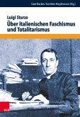 Über italienischen Faschismus und Totalitarismus (eBook, PDF)