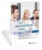 Die Handwerker-Fibel, Band 1