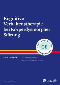 Kognitive Verhaltenstherapie bei Körperdysmorpher Störung - Brunhoeber, Stefan