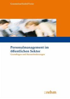 Personalmanagement im öffentlichen Sektor - Gourmelon, Andreas; Seidel, Sabine; Treier, Michael