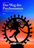 Der Weg des Psychonauten Band 1