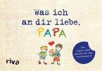 Was ich an dir liebe, Papa - Version für Kinder