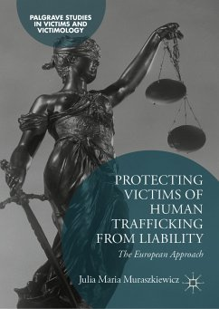 Protecting Victims of Human Trafficking From Liability (eBook, PDF) - Muraszkiewicz, Julia Maria