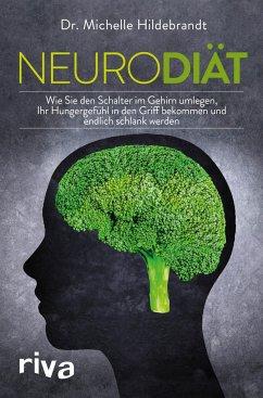 Neurodiät - Hildebrandt, Michelle