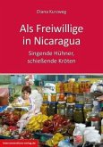 Freiwillige in Nicaragua