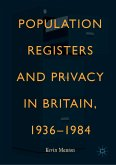 Population Registers and Privacy in Britain, 1936-1984 (eBook, PDF)