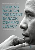 Looking Back on President Barack Obama's Legacy (eBook, PDF)