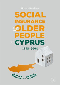 Social Insurance and Older People in Cyprus (eBook, PDF) - Neocleous, Gregory
