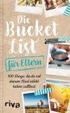 Die Bucket List für Eltern
