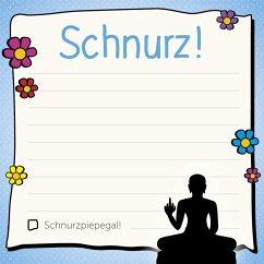 Am Arsch vorbei: Schnurz! - Klebezettel - mvg Verlag
