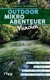 Outdoor-Mikroabenteuer München