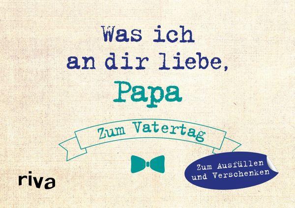 Was Ich An Dir Liebe Papa Zum Vatertag