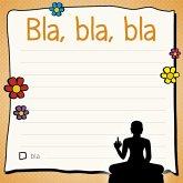 Am Arsch vorbei: Bla, bla, bla - Klebezettel