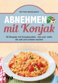 Abnehmen mit Konjak - Meiselbach, Bettina