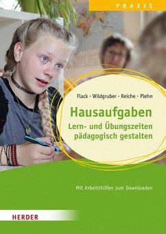 Hausaufgaben (eBook, PDF) - Reiche, Melanie; Flack, Lisa; Wildgruber, Andreas; Plehn, Manja