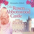 Die Rosen von Abbotswood Castle (Ungekürzt) (MP3-Download)