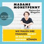 Madame Moneypenny - Wie Frauen ihre Finanzen selbst in die Hand nehmen können (Ungekürzte Lesung) (MP3-Download)
