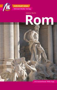 Rom MM-City Reiseführer Michael Müller Verlag (eBook, ePUB) - Becht, Sabine