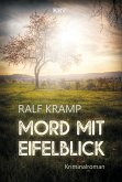 Mord mit Eifelblick (eBook, ePUB)