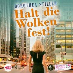 Halt die Wolken fest (Liebe) - Romance Alliance Love Shots 3 (Ungekürzt) (MP3-Download) - Stiller, Dorothea