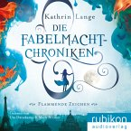 Flammende Zeichen / Die Fabelmacht-Chroniken Bd.1 (MP3-Download)
