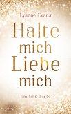 Halte mich - Liebe mich (eBook, ePUB)