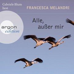 Alle, außer mir (Ungekürzte Lesung) (MP3-Download) - Melandri, Francesca
